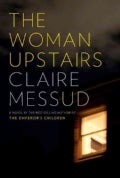 The Woman Upstairs (Hardcover)