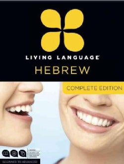 Living Language Hebrew: Beginner Through Advanced