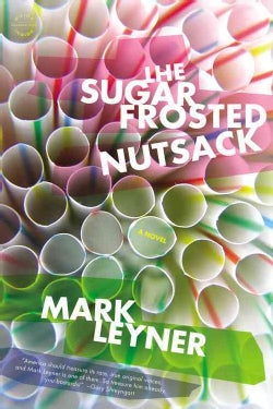 The Sugar Frosted Nutsack (Paperback)