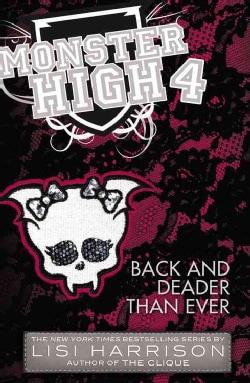Back and Deader Than Ever (Paperback)
