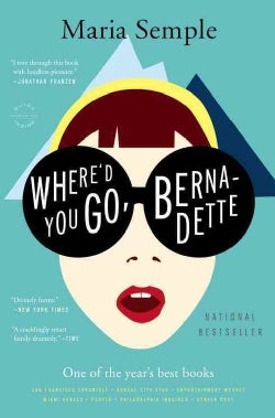 Where'd You Go, Bernadette (Paperback)
