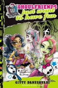 Ghoulfriends Just Want to Have Fun (Hardcover)