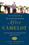 After Camelot: A Personal History of the Kennedy Family--1968 to the Present (Paperback)