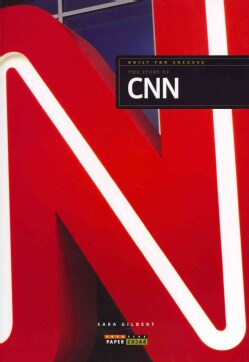 The Story of CNN (Paperback)