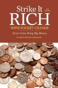 Strike It Rich With Pocket Change: Error Coins Bring Big Money (Paperback)
