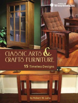 Classic Arts & Crafts Furniture: 14 Timeless Designs (Paperback)