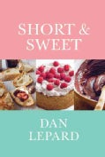Short & Sweet: The Best of Home Baking (Hardcover)