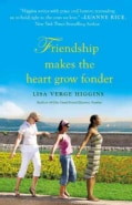 Friendship Makes the Heart Grow Fonder (Paperback)