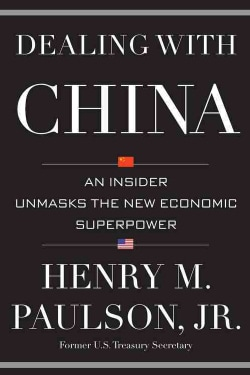 Dealing With China: An Insider Unmasks the New Economic Superpower (Hardcover)