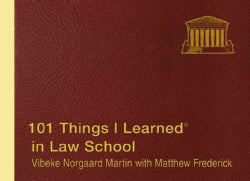 101 Things I Learned in Law School (Hardcover)