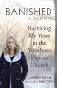 Banished: Surviving My Years in the Westboro Baptist Church (Hardcover)