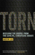 Torn: Rescuing the Gospel from the Gays-vs.-Christians Debate (Paperback)