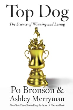 Top Dog: The Science of Winning and Losing (Hardcover)