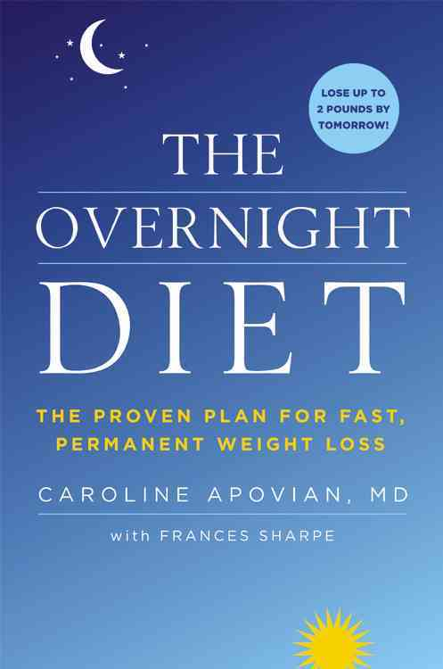 The Overnight Diet: The Proven Plan for Fast, Permanent Weight Loss (Hardcover)