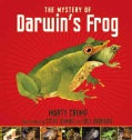The Mystery of Darwin's Frog: A True Story of Scientific Discovery (Hardcover)