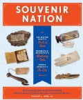 Souvenir Nation: Relics, Keepsakes, and Curios from the Smithsonian's National Museum of American History (Hardcover)