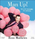 Man Up!: Tales of My Delusional Self-Confidence (CD-Audio)