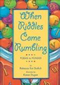 When Riddles Come Rumbling: Poems to Ponder (Paperback)