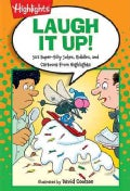 Laugh It Up!: 401 Super-Silly Jokes, Riddles, and Cartoons from Highlights (Paperback)