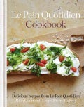 Le Pain Quotidien Cookbook (Hardcover)