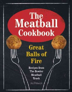 The Meatball Cookbook (Hardcover)