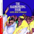 HARMONIZING FOUR - GOSPEL MUSIC ANTHOLOGY: THE HARMONIZING FOUR