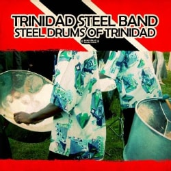 TRINIDAD STEEL BAND - STEEL DRUMS OF TRINIDAD