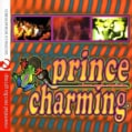 PRINCE CHARMING-A HOUSE MUSIC COMPILATION - PRINCE CHARMING-A HOUSE MUSIC COMPILATION
