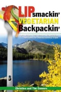 Lipsmackin' Vegetarian Backpackin (Paperback)