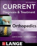 Current Diagnosis & Treatment in Orthopedics (Paperback)