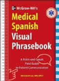 McGraw-Hill Education's Medical Spanish Visual Phrasebook (Paperback)