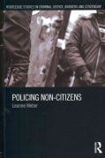 Policing Non-Citizens (Paperback)