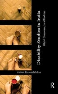 Disability Studies in India: Global Discourses, Local Realities (Hardcover)