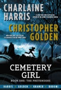Cemetery Girl 1: The Pretenders (Hardcover)