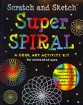 Scratch and Sketch Super Spiral Kit: A Cool Art Activity Kit (Hardcover)