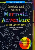Mermaid Adventure Scratch and Sketch: An Art Activity Book for Artistic Mermaids of All Ages (Spiral bound)