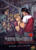 My Boyfriend Is a Monster 7: He Loves Me, He Loves Me Not (Hardcover)