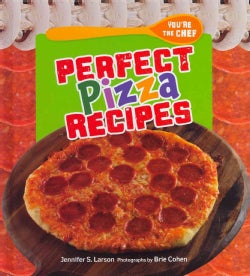 Perfect Pizza Recipes (Hardcover)