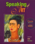 Speaking of Art: Colorful Quotes by Famous Painters (Paperback)
