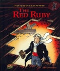 Mortensen's Escapades 3: The Red Ruby (Hardcover)
