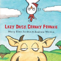 Lazy Daisy, Cranky Frankie (Hardcover)
