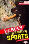 Deadly Hard-Hitting Sports (Hardcover)