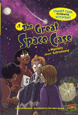 Summer Camp Science Mysteries 7: The Great Space Case: A Mystery About Astronomy (Paperback)
