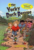 Summer Camp Science Mysteries 8: The Yucky Duck Rescue: A Mystery About Pollution (Paperback)