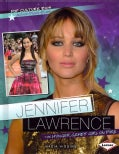 Jennifer Lawrence: The Hunger Games' Girl on Fire (Hardcover)