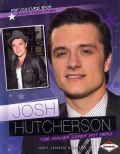 Josh Hutcherson: The Hunger Games' Hot Hero (Hardcover)