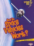 How Do Space Vehicles Work? (Paperback)