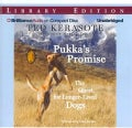 Pukka's Promise: The Quest for Longer-Lived Dogs, Library Edition (CD-Audio)