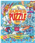 The Totally Brilliant Super Puzzle Book (Paperback)
