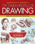 Barrington Barber's The Fundamentals of Drawing